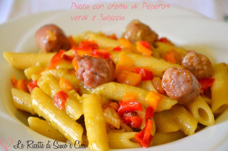 #Pasta con crema di #peperoni verdi e #salsiccia