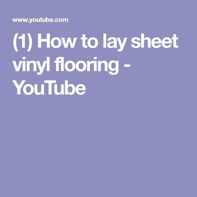 (1) How to lay sheet vinyl flooring - YouTube
