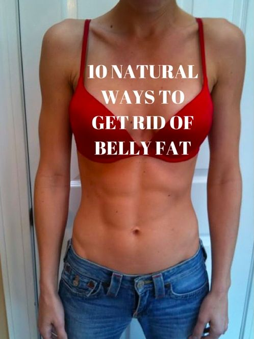 10 Natural Ways To Get Rid Of Belly Fat