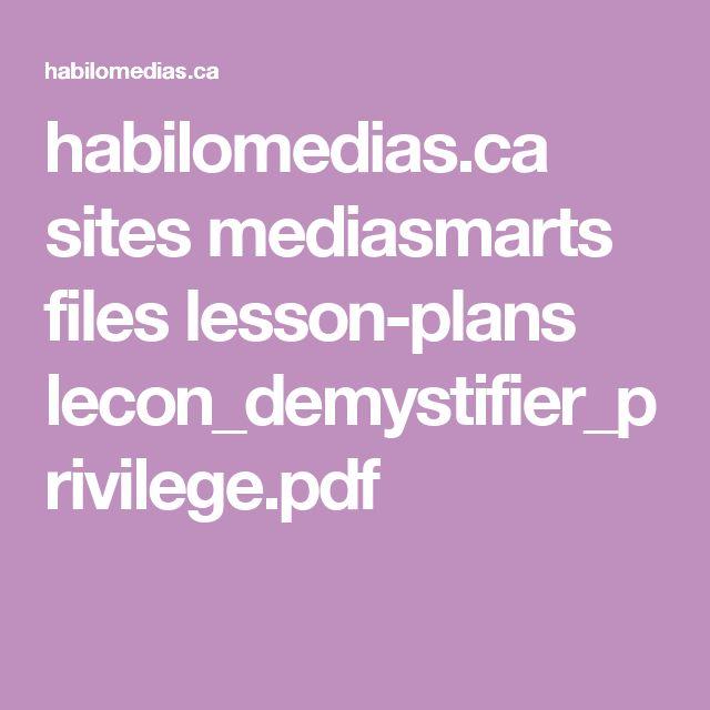 habilomedias.ca sites mediasmarts files lesson-plans lecon_demystifier_privilege.pdf