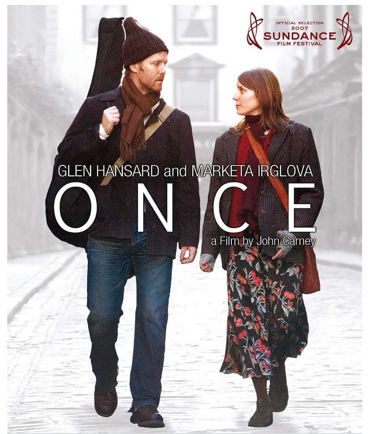 """Once""—  Excelente bso.  http://www.oncesoundtrack.com//"