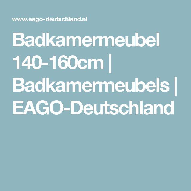 Badkamermeubel 140-160cm | Badkamermeubels | EAGO-Deutschland