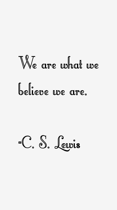 We are what we believe we are. #quote @quotlr