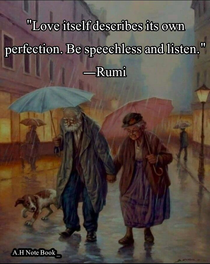 Love itself describes its own perfection.  Be speechless and listen. Rumi
