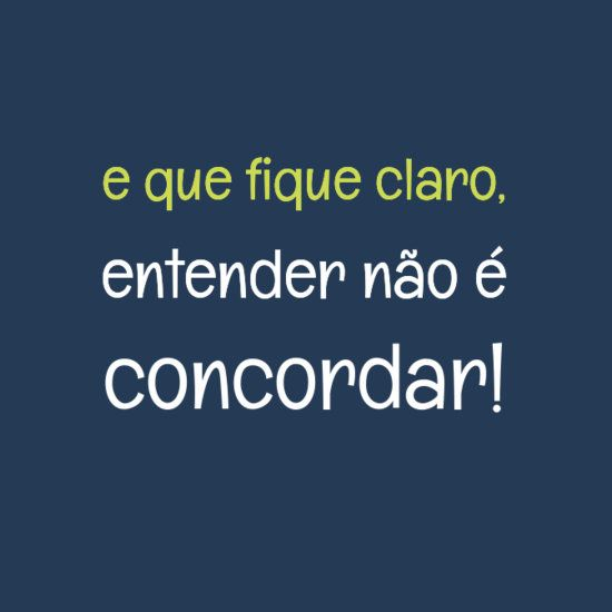 que fique claro   Devaneios - Quotes   Pinterest   Quotes, Wise words and Words