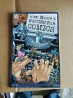Alan Moore's Writing For Comics Volume 1 by Alan Moore VF/NM