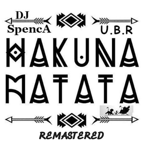 Listen to DJ Spencer_-_Hakuna_Matata_(Remastered)_AUD-20170718-WA0016.mp3 by Undisputed Brothers Records #np on #SoundCloud
