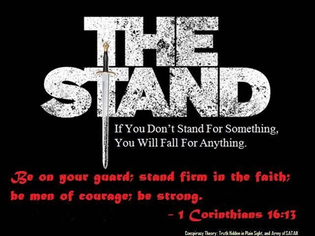 1 Corinthians 16:13 Be watchful, stand firm in the faith ...