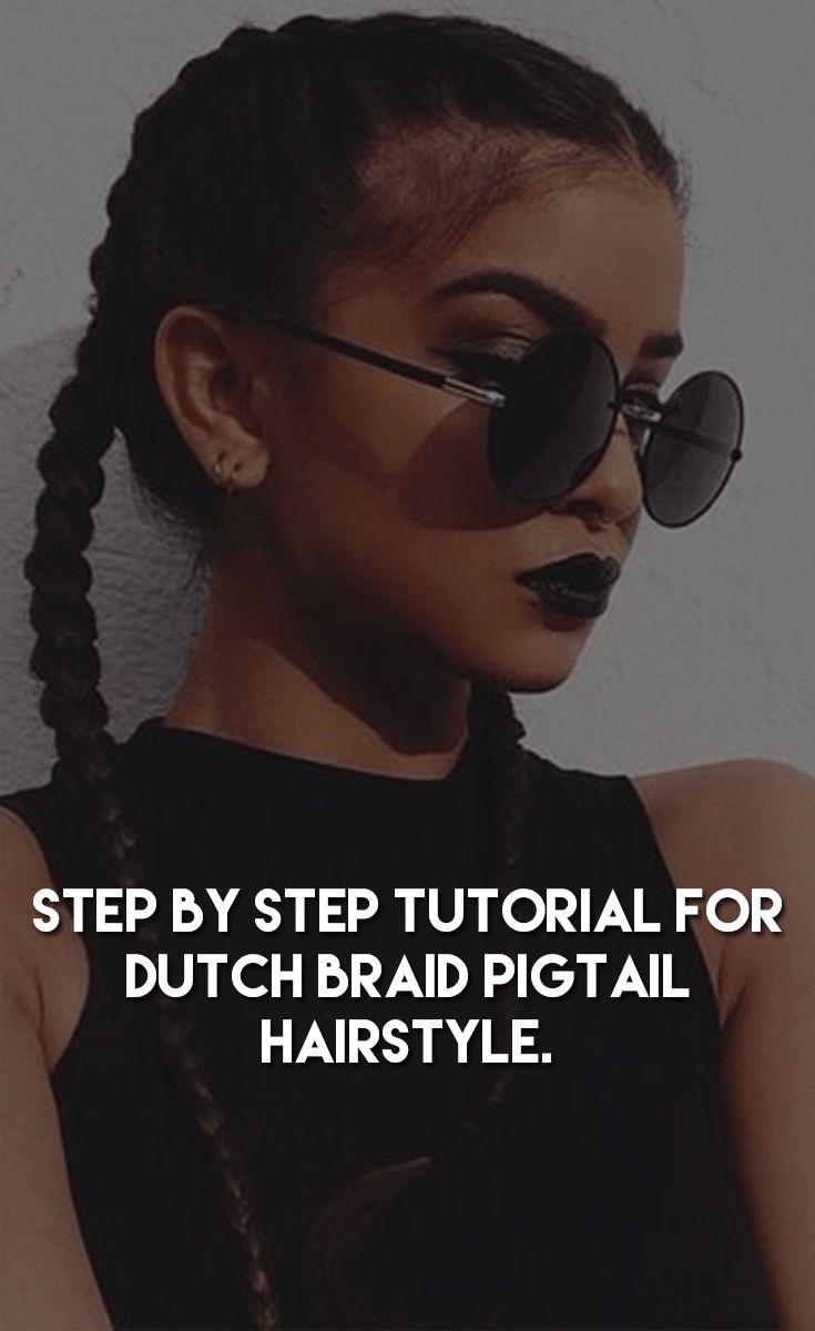 Dutch Braid Pigtail Hairstyle