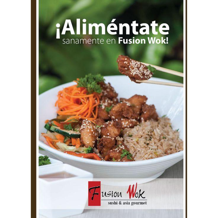 ¡Elige alimentos saludables! ¡Elige Fusion Wok!