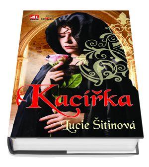 Kacířka - Lucie Šitinová #alpress #knihy #kacířka #historie #román