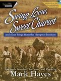 Swing Low, Sweet Chariot - Hymnary.org