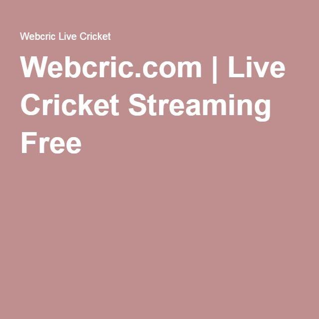 Webcric.com | Live Cricket Streaming Free