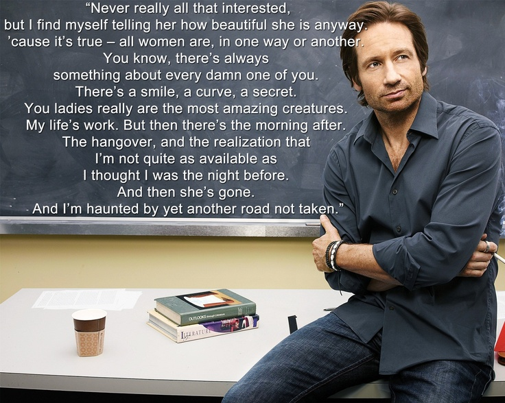 Hank Moody mindset :) #californication #tvshows #quotes