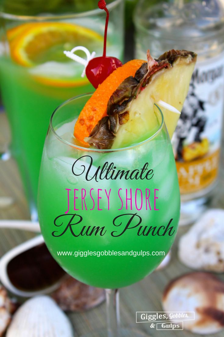 ULTIMATE *Jersey Shore* Rum Punch via Giggles, Gobbles and Gulps http://gigglesgobblesandgulps.com/ultimate-rum-punch-recipe/