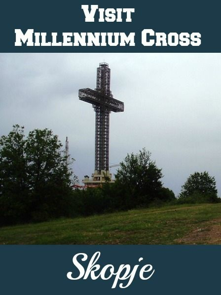 """Millennium Cross was constructed as a memorial of 2,000 years of Christianity in Macedonia and construction began in 2002 on the place known from the Ottoman Empire as """"Krstovar"""", meaning """"Place of the cross"""", because there was a smaller cross situated there."""