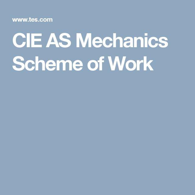 CIE AS Mechanics Scheme of Work