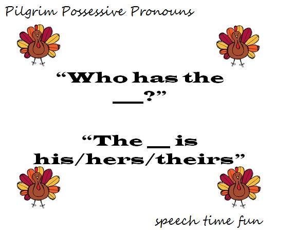 Speech Time Fun: Pilgrim Possessive Pronouns FREEBIE! Pinned by SOS Inc. Resources @sostherapy.