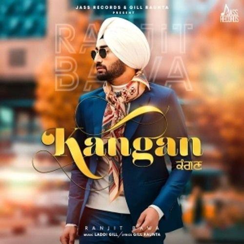 Kangan (Mr-Jatt com) by LOVEJEET SANOTRA | neelkanth in 2019