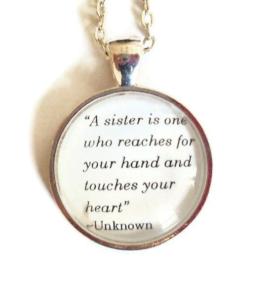Sisterhood Quote Necklace by  on Etsy, $12.00  This is for my girls. I'm so happy that when they feel they can't turn to me...they have each other...