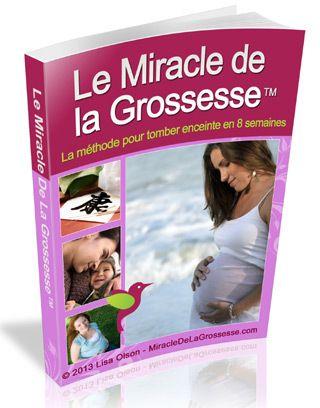 """Avis le livre """"Le Miracle de la Grossesse"""" Par Lisa Olson Pdf"""