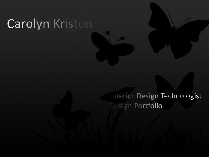 carolyin-kriston-interior-design-portfolio-2012 by Lakeland College  via Slideshare