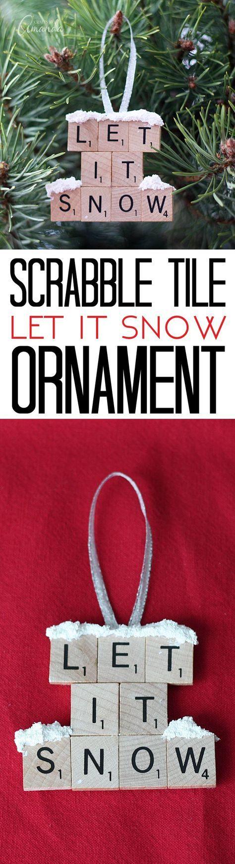 Let it Snow – Scrabble Tile Ornament | 11 Easy Last Minute DIY Christmas Crafts