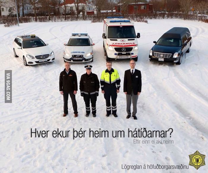"""An Icelandic advertisement about drunken driving: """"Who is going to drive you home?"""""""