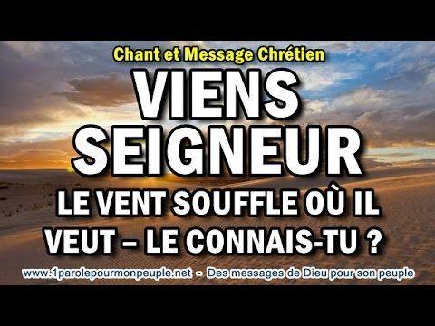 VIENS SEIGNEUR -Chant chrétien -Inclus: Le retour du vent –L'Esprit –La ...