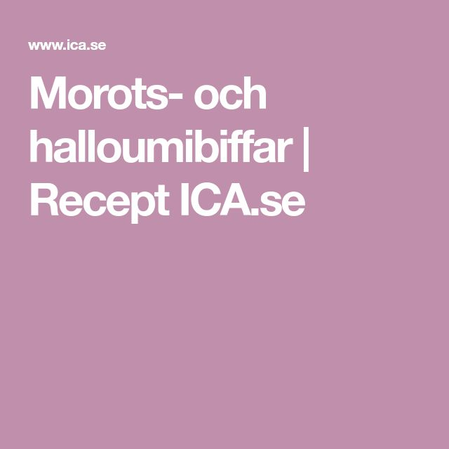 Morots- och halloumibiffar   Recept ICA.se