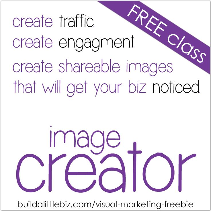 free visual marketing class - click here: http://buildalittlebiz.com/visual-marketing-freebie