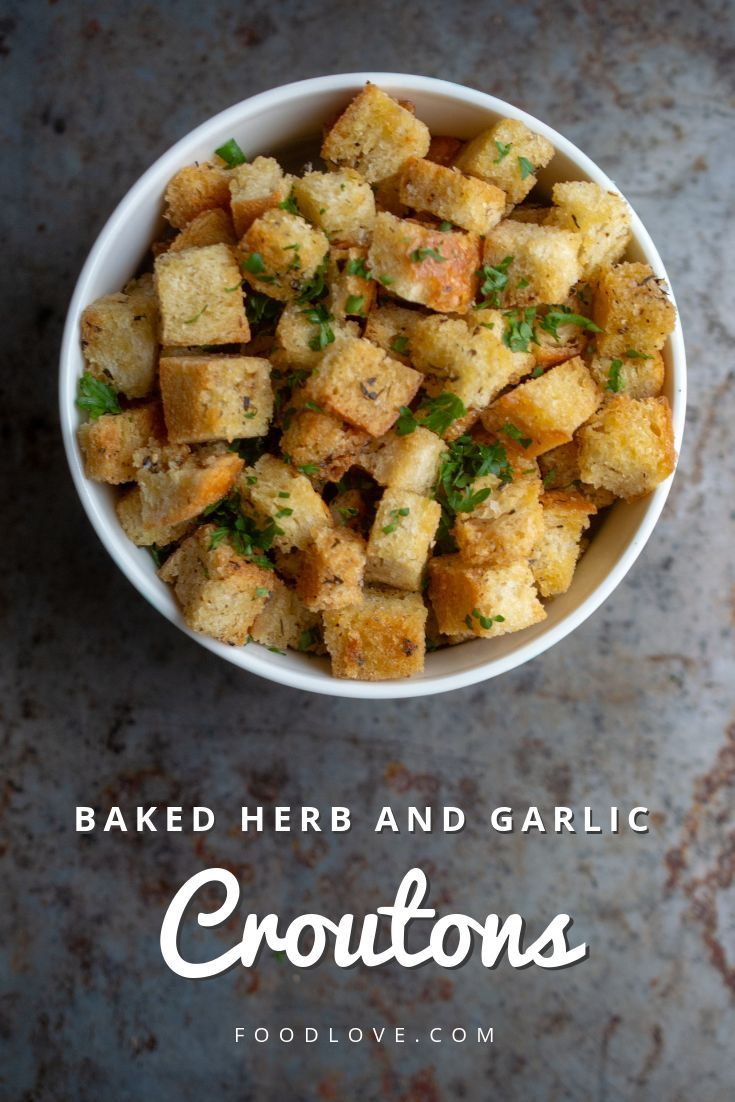 Baked Herb And Garlic Croutons Recipe With Images Croutons Homemade Crouton Recipes Recipes
