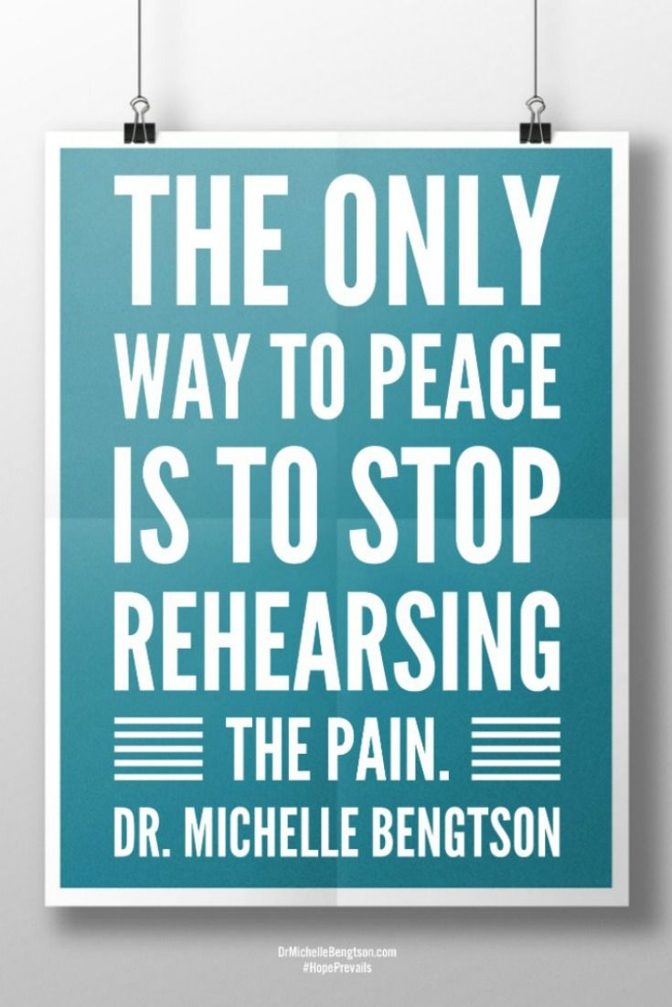 The only way to peace is to stop rehearsing the pain. Dr. Michelle Bengtson. Christian Inspirational quote.