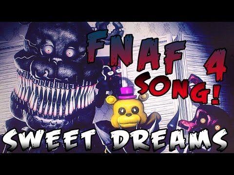 """FNAF - """"Sweet Dreams"""" - FNAF 4 SONG - YouTube"""