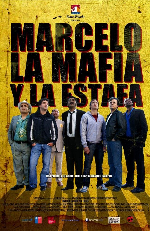 Marcelo, La Mafia y La Estafa 2011