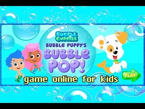 Bubble puppy's BUBBLE POP game online for kids BUBBLE GUPPIES