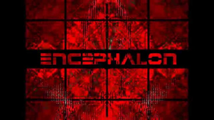 Encephalon - Illuminate (New album PSYCHOGENESIS available April 24)