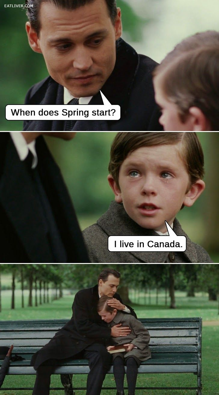 When does spring start? I live in Canada | So True... and ...