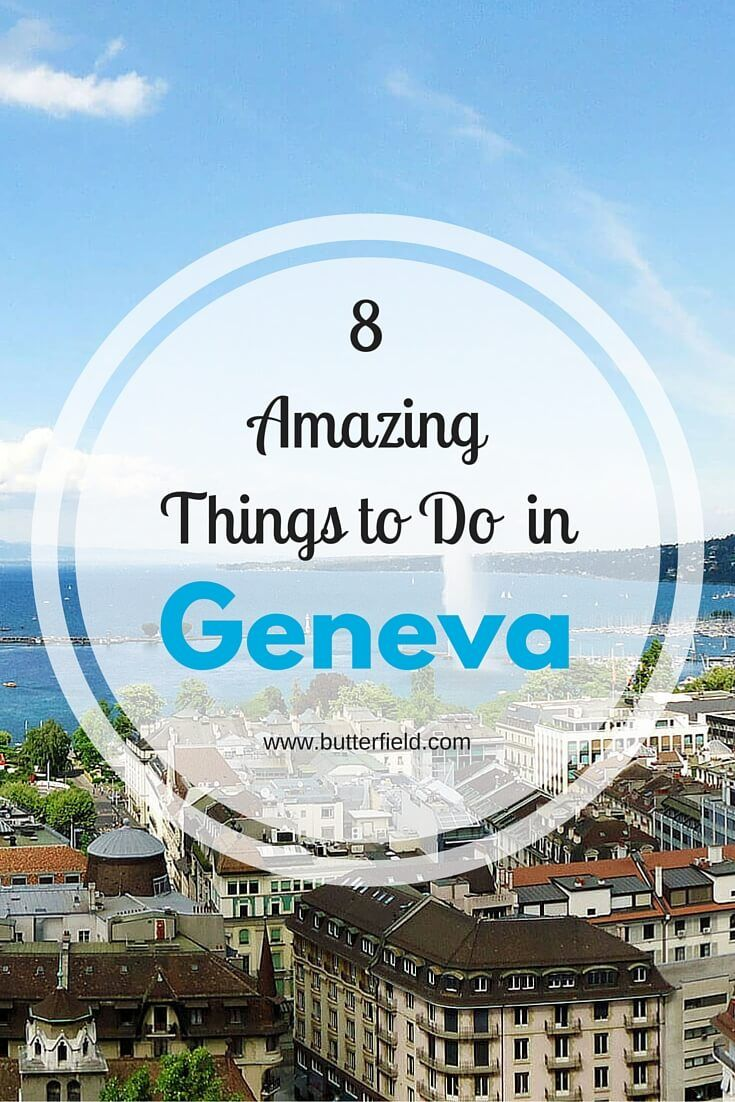 Insider's Guide: 8 Things to Do in Geneva