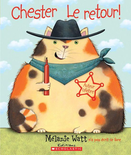 Chester le retour! par MÉLANIE WATT Nul n'est à l'abris de Chester, un chat imbus de lui même et armé d'un marqueur rouge. Rigolo!