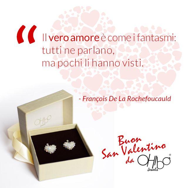 """""""Il vero amore è come i fantasmi: tutti ne parlano, ma pochi li hanno visti."""" - François De La Rochefoucauld #ohibojewels"""
