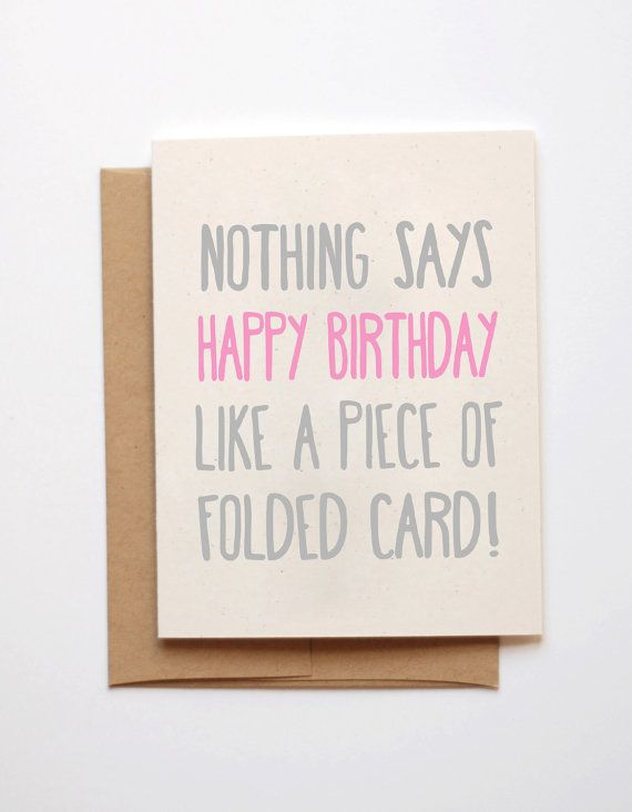 Birthday Card  Nothing says happy birthday like.. by Emmasinvites, £2.00