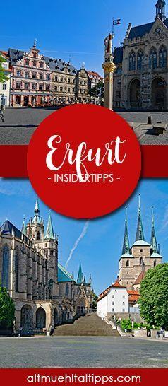 Insidertipps für euren perfekten Tag in Erfurt (Thüringen). Mit Sehenswürdigkeiten, Geheimtipps und allem, was dazu gehört.