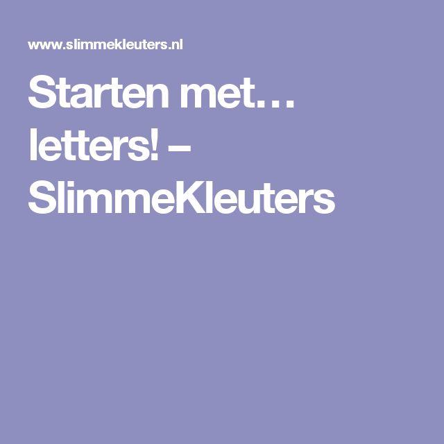 Starten met… letters! – SlimmeKleuters