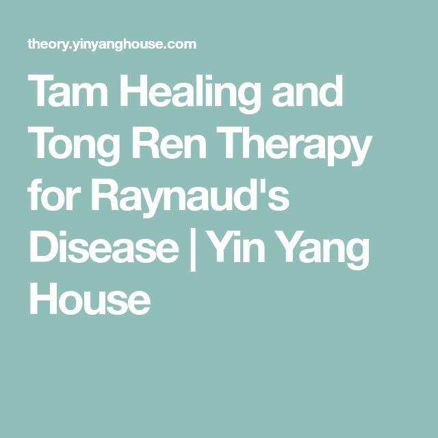 Tam Healing and Tong Ren Therapy for Raynaud's Disease | Yin Yang House