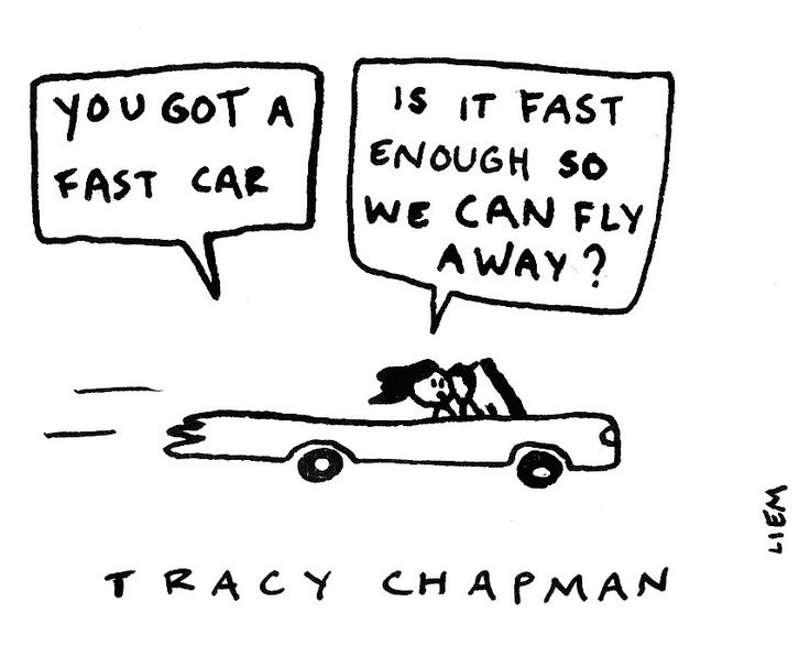 Tracy Chapman. Fast car.
