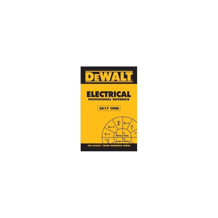 Dewalt Electrical Professional Reference 2017 Nec (Paperback) (Paul Rosenberg)