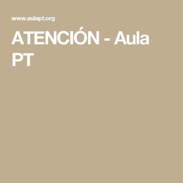 ATENCIÓN - Aula PT