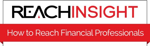 ReachInsight:  How to Reach Financial Professionals