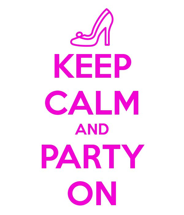 'KEEP CALM AND PARTY ON' Poster